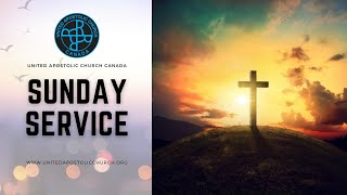 United Apostolic Church I Sunday Online Divine Service I 14th February 2021