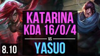 KATARINA vs YASUO (MID) ~ KDA 16/0/4, 1000+ games, Legendary ~ Korea Diamond ~ Patch 8.10