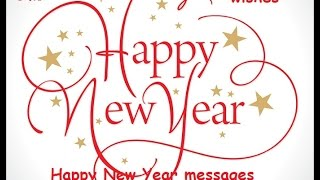 Happy New Year messages - SMS and Wishes