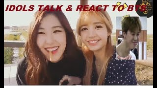 Idol Talk & React to BTS |Compilation|