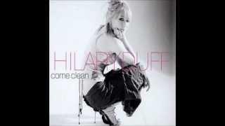 Hilary Duff - come clean (remix 2008)