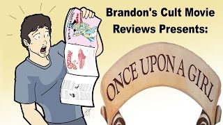 Brandon's Cult Movie Reviews: Once Upon A Girl