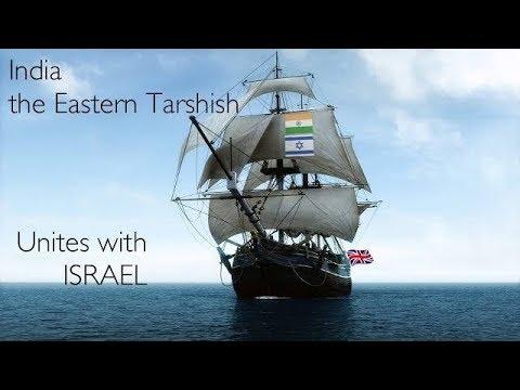 India: The Eastern Tarshish unites with Israel