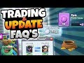 NEW UPDATE FAQ'S! HOW TO TRADE, LVL 13 LEGENDARIES, NEW CARD! | Clash Royale WHAT U NEED TO KNOW