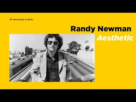 Randy Newman Aesthetic | Perspective, Character Writing and Satire