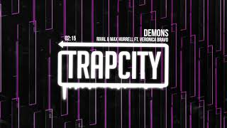 Rival & Max Hurrell - Demons (ft. Veronica Bravo)