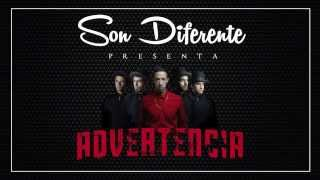 Son Diferente - Advertencia
