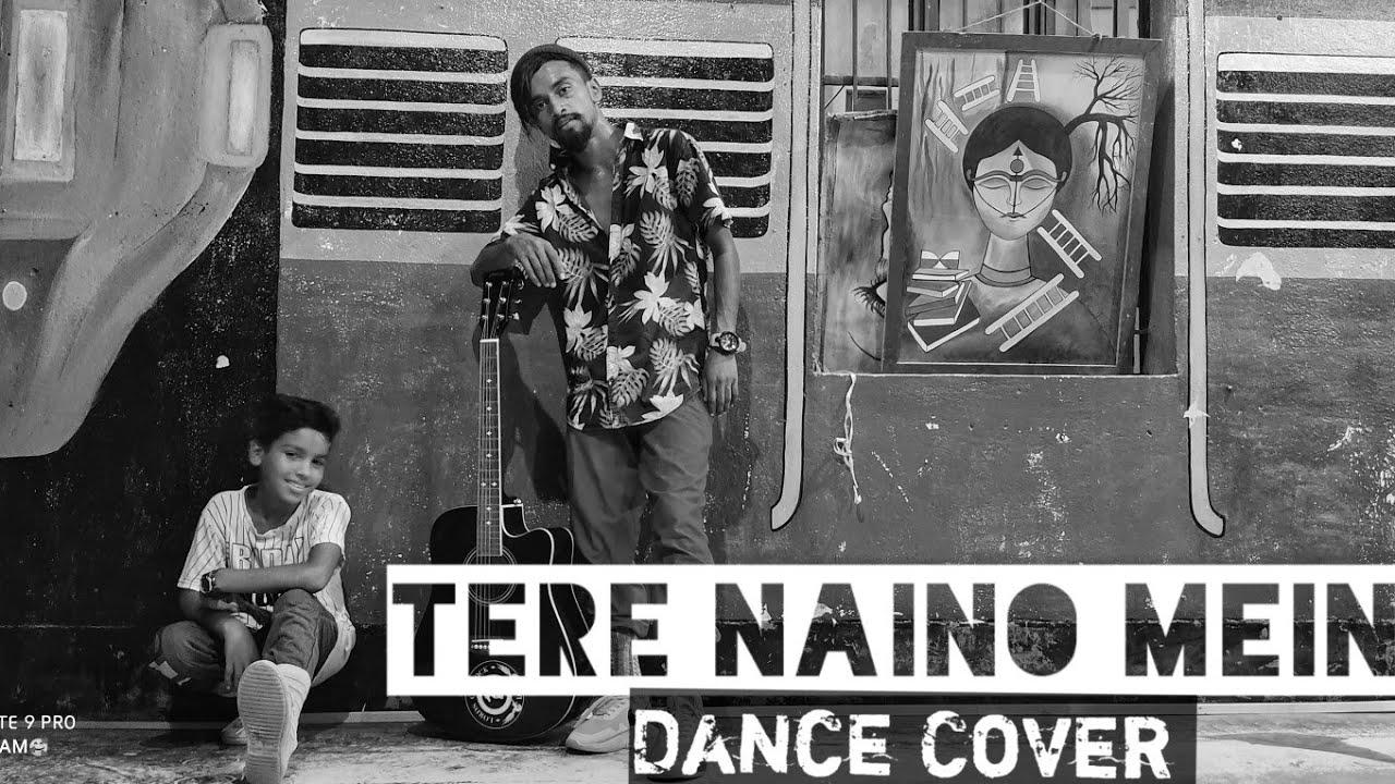 Tere naino mein dance video || Choreography by ss_hopper || kala pankti dance Academy