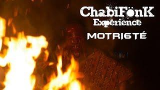 ChabiFönK Experience - Motri6té [ CLIP ]