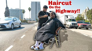 Getting My Hair Cut on the Highway!