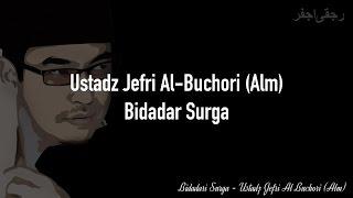 Ustadz Jefri Al-Buchori (Alm) - Bidadari Surga (Lirik & Kunci Gitar)