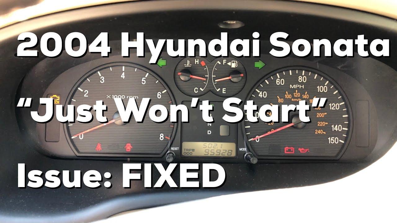 Hyundai Sonata 2004 Start Issue