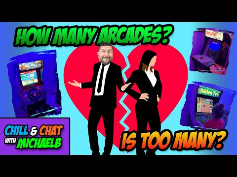 How Many Arcades is Too Many? from MichaelBtheGameGenie