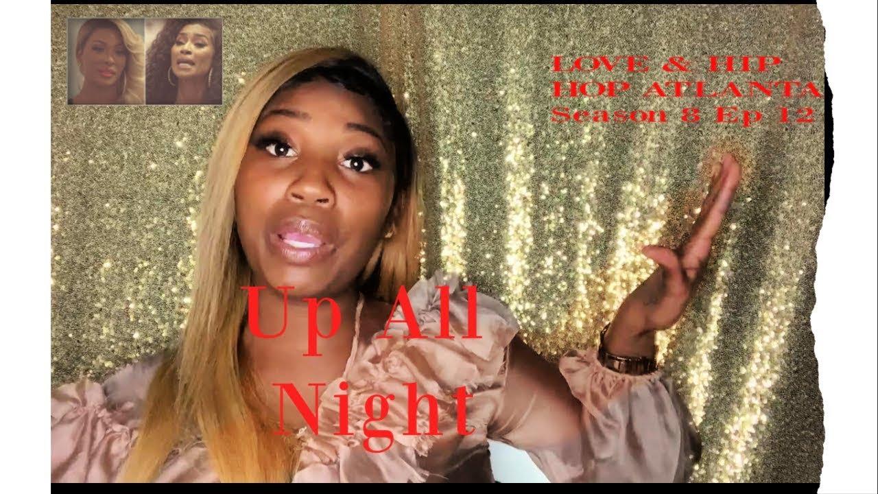 Download LOVE & HIP HOP ATLANTA Up All Night Season 8 Ep 12
