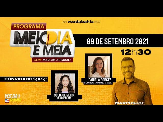 Programa Meio dia e meia LIVE com Dr.ª Daniela Borges advogada da OAB e Júlia Oliveira Miss Real SAJ