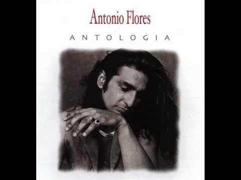 Antonio Flores - Siete vidas (Versión eléctrica) - YouTube