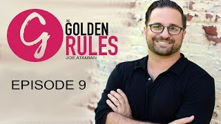 Tim Gray - CEO of Grayscale Marketing Presents - The Golden Rules | Episode 09 - Joe Atamian