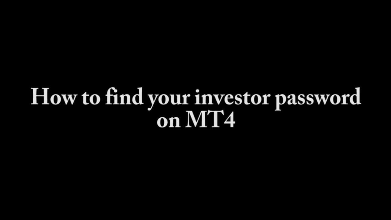 How To Find Your Investor Password On Metatrader 4 Mt4 Youtube