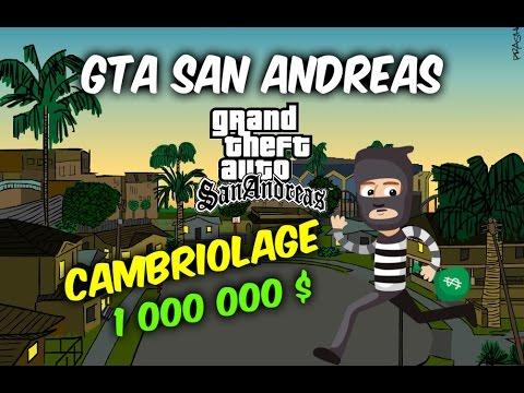 Gta San Andreas Cambriolage à 1 000
