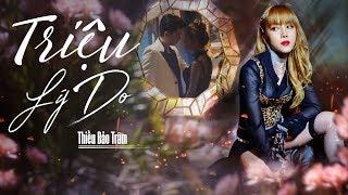 Triệu Lý Do (Official MV)