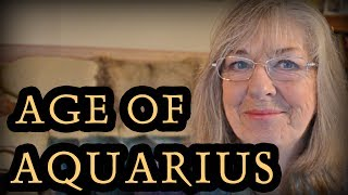 The Age Of Aquarius Explained