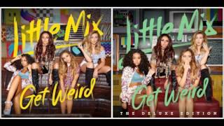 Little Mix - Weird People (Audio)