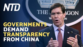 Governments Demand Transparency From China | Ntd