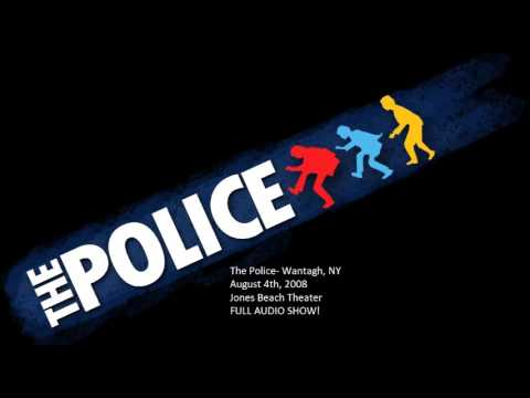 "The Police- Wantagh, NY, ""Jones Beach Theater"", 8-04-2008 (FULL AUDIO SHOW)"