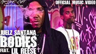 Juelz Santana - Bodies (feat. Lil Reese) [Official Music Video]