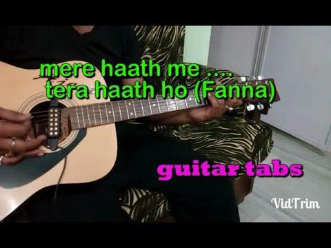 Mere haath me Tera haath ho(Fanna) Guitar...