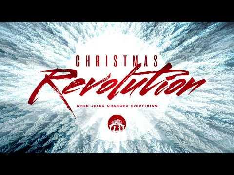 Christmas Revolution: Week 3