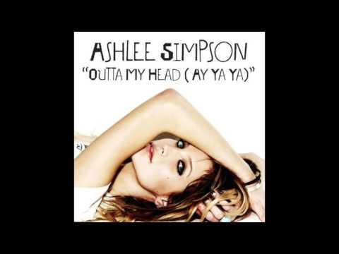 Ashlee Simpson - Outta My Head (Ay Ya Ya) (Audio)