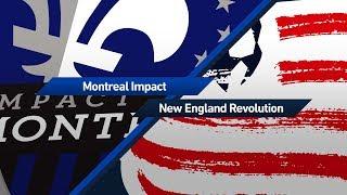 Montreal Impact vs New England Revolution full match