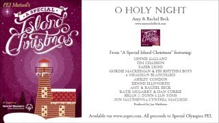 O Holy Night - Amy & Rachel Beck (The Beck Sisters)