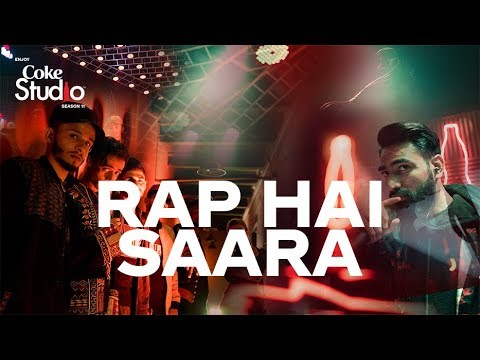 Rap Hai Saara, Lyari Underground & Young Desi, Coke Studio Season 11, Episode 1.