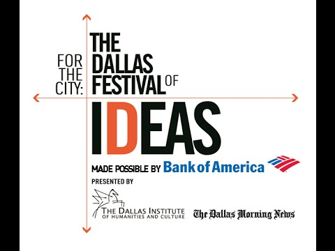 Highlights - The 2015 Dallas Festival of Ideas
