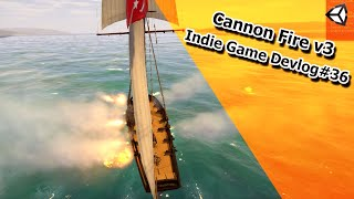 Indie Game Devlog #36 - Cannon Fire v3 - Conqueror of the Seas