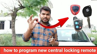 How to replace central locking key remote.|Part 2||हिंदी में||💥💥