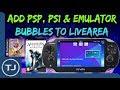 PS Vita Add PSP/PS1/Emulator Bubbles On LiveArea!