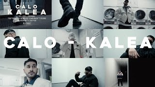 CALO - KALEA [ official Video ] prod. by SIESTO