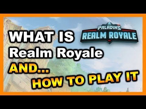 What is Realm Royale and How to play it!!!