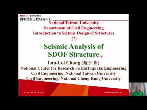 1061-NTU-SDS-7-Seismic Analysis of SDOF Structure - Lap-Loi Chung