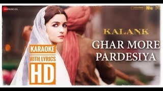 Ghar More Pardesiya Karaoke with Lyrics HD