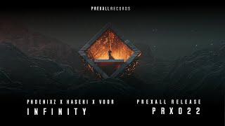 PhoenixZ x Kaseki x Voor - Infinity