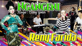 RENY FARIDA OFFICIAL | NGANGENI LIVE | Official Music Video