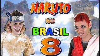 NARUTO NO BRASIL 8