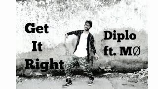 Diplo - Get It Right (Feat.MO) Dance video | NMD STYLE