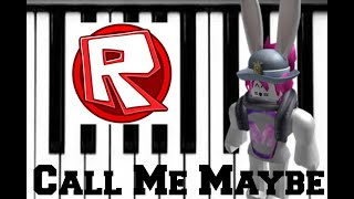 Call Me Maybe ~ Roblox Piano [ Computer Keyboard ]