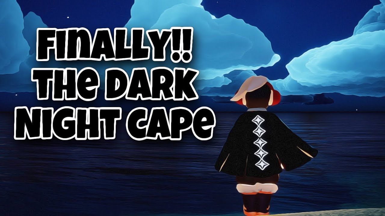 DARK NIGHT CAPE 🖤🖤🖤 | BLACK CAPE REVIEW | sky children of the light | Noob Mode