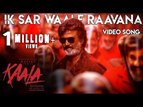 Ik Sar Waale Raavana - Video Song   Kaala Karikaalan   Rajinikanth   Pa Ranjith   Dhanush